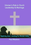 Womens role in church leadership and marriage